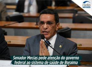 Senador pede atenção do governo federal ao sistema de saúde de Roraima