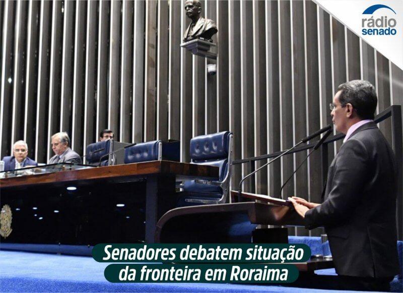 Senadores debatem situação da fronteira em Roraima