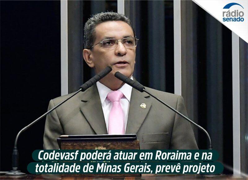 Codevasf poderá atuar em Roraima e na totalidade de Minas Gerais, prevê projeto